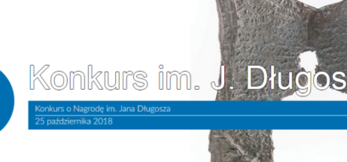 Nominowani w tegorocznym Konkursie o Nagrodę im. Jana Długosza