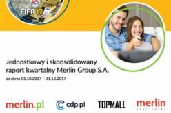 Merlin Group SA podsumowanie IV kwartału 2017