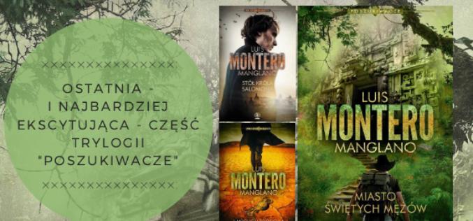 Zwieńczenie cyklu POSZUKIWACZE Luisa Montero Manglano – 13 lutego!