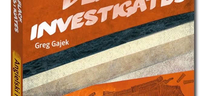 Nowość wydawnictwa Edgard:  Angielski kryminał z ćwiczeniami Penny Black Investigates