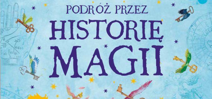 Zapraszamy w podróż przez historię magii z Harrym Potterem!
