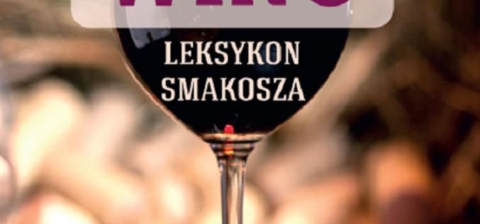 Wino. Leksykon smakosza