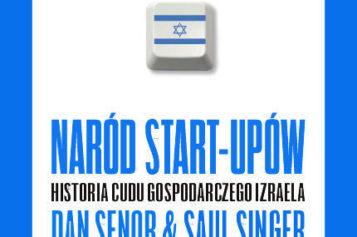 """Naród start-upów. Historia cudu gospodarczego Izraela"" poleca Studio EMKA"