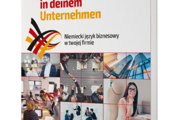 Wirtschaftsdeutsch in deinem Unternehmen Niemiecki język biznesowy w twojej firmie