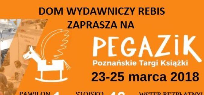 REBIS na Poznańskich Targach Książki PEGAZIK (23-25 marca 2018)