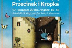 Znamy program 2. edycji Targów Książki Dziecięcej Przecinek i Kropka 2018