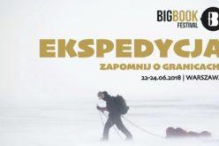 Big Book Festiwal 2018 – Duży Festiwal Czytania. Ekspedycja!
