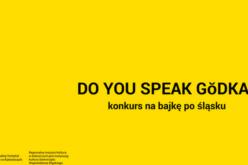 """""""Do you speak gŏdka?"""": ogłoszono konkurs na bajkę po śląsku"""
