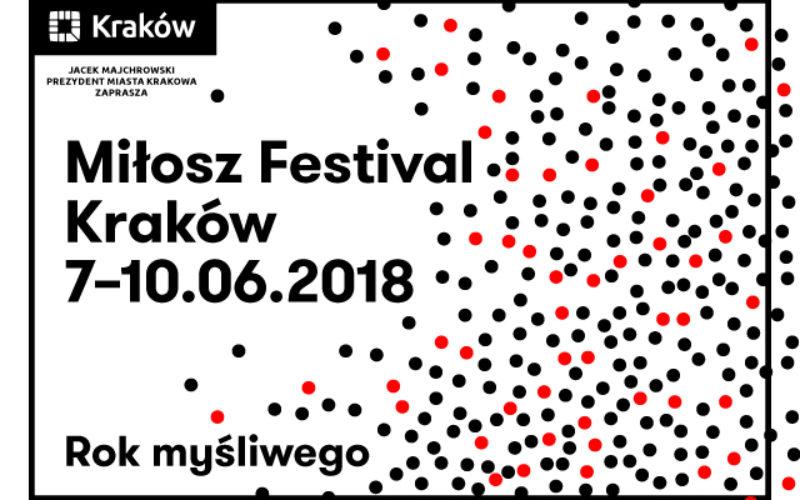 Już jutro rozpocznie się w Krakowie 7.edycja Festiwalu Miłosza