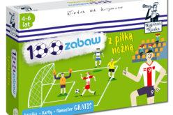 Nowość w lubianej serii Kapitana Nauki: 100 zabaw z piłką nożną