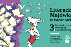 Trzecia edycja Festiwalu Literatury Dziecięcej i Młodzieżowej Pacanów 2018