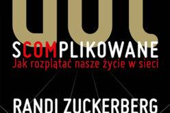 Studio EMKA poleca książkę Randi Zuckerberg – Dot.s(com)plikowane. Jak rozplątać nasze życie w sieci