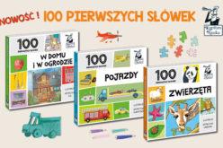 Kapitan Nauka poleca: książeczki obrazkowe 100 pierwszych słówek dla maluchów