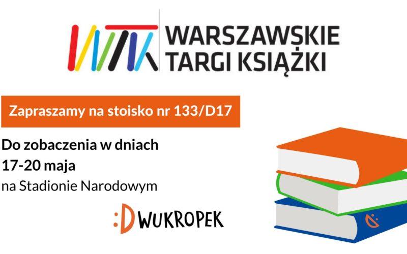 Dwukropek zaprasza na Warszawskie Targi Książki – stoisko nr 133