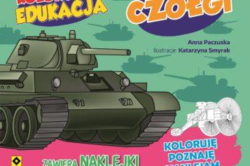 Kolorowa edukacja: Czołgi Ta książeczka prezentuje najważniejsze w historii pojazdy pancerne!