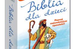 Biblia dla dzieci. Ciekawostki i zagadki Kapitan Nauka poleca na prezent!