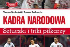 Kadra narodowa. Sztuczki i triki piłkarzy. Wyd. II