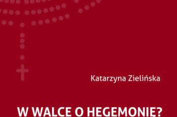 W walce o hegemonię?   Religia w polskiej sferze publicznej na przykładzie debat sejmowych