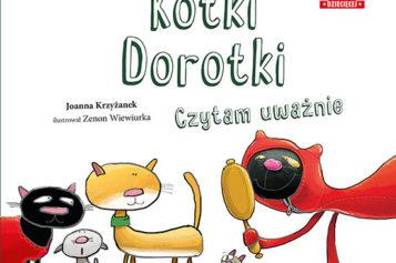 Kotki Dorotki. Czytam uważnie
