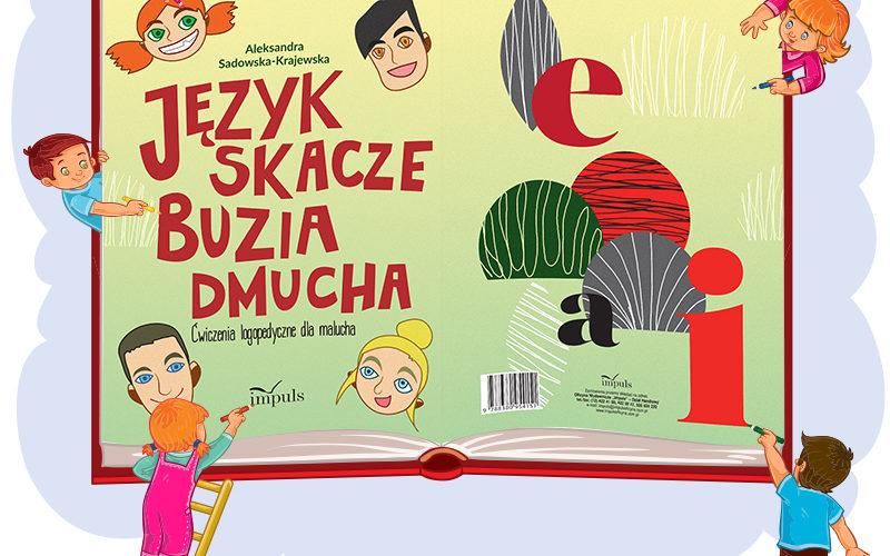 Język skacze, buzia dmucha – NAJLEPSZĄ KSIĄŻKĄ dla młodego czytelnika 2018