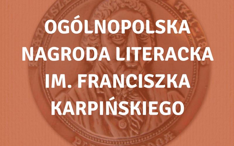 Nagroda Literackiej im. Franciszka Karpińskiego dla Krzysztofa Kuczkowskiego
