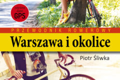 Przewodnik rowerowy Warszawa i okolice