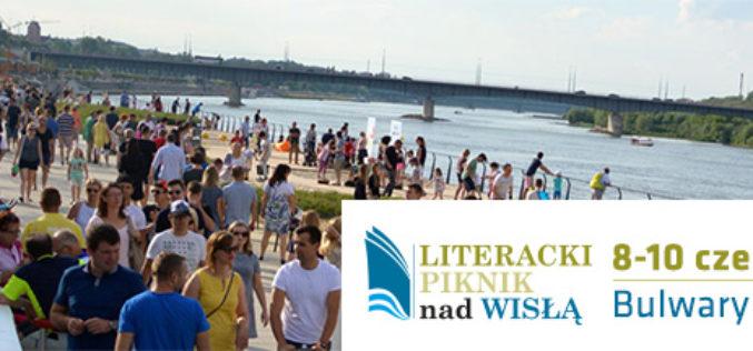 Już w najbliższy weekend Literacki Piknik nad Wisłą!