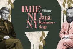 Imieniny Jana Kochanowskiego 2018 – autorzy i wydawcy