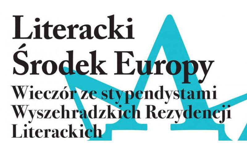 Literacki Środek Europy
