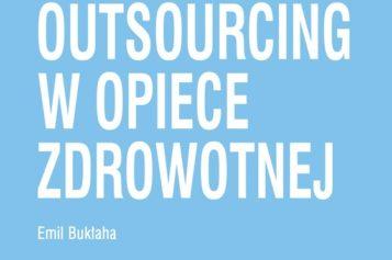 Outsourcing w opiece zdrowotnej