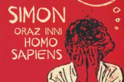 """Nowe wydanie """"Simon oraz inni homo sapiens"""" już w księgarniach!"""