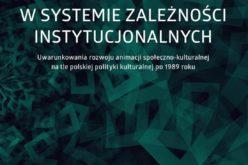 Animacja w systemie zależności instytucjonalnych