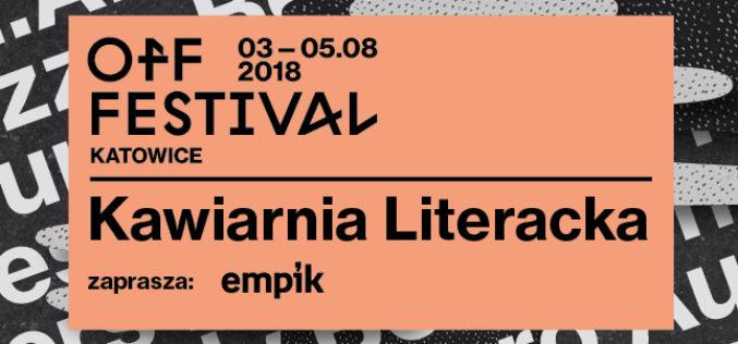 Już 3 sierpnia spotkania literackie na OFF Festivalu w Katowicach