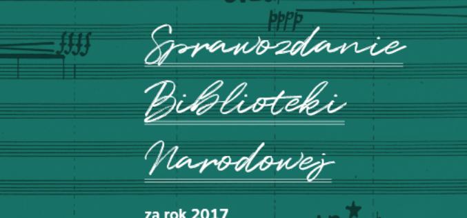 Sprawozdanie Biblioteki Narodowej za rok 2017