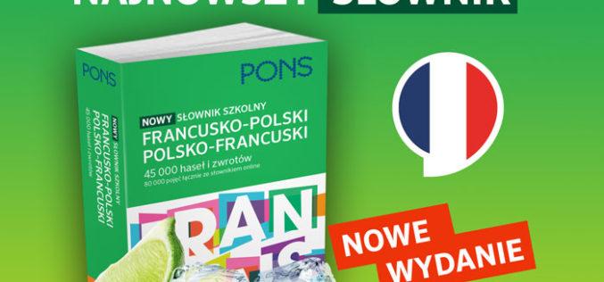 Nowy słownik szkolny PONS FRANCUSKO-POLSKI, POLSKO-FRANCUSKI