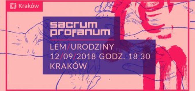 Urodziny Stanisława Lema na Festiwalu Sacrum Profanum 2018
