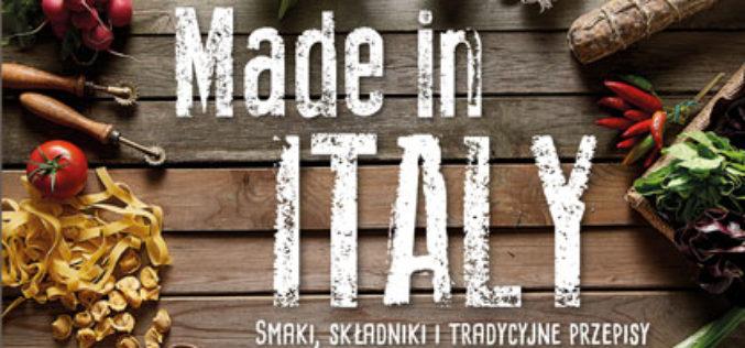 Made in ItalySmaki, składniki i tradycyjne przepisy