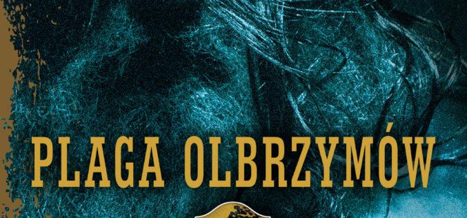 Nowa powieść Kevina Hearne'a – Plaga Olbrzymów – trafia do księgarń