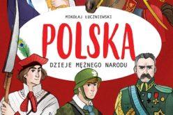 Polska. Dzieje mężnego narodu