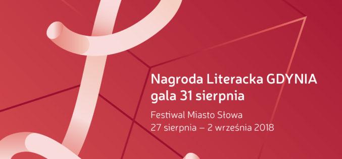 Nagroda Literacka GDYNIA 2018 oraz Festiwal Miasto Słowa