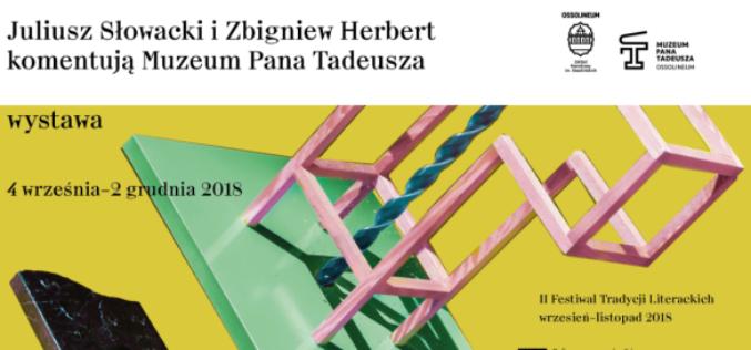 Juliusz Słowacki i Zbigniew Herbert komentują Muzeum Pana Tadeusza