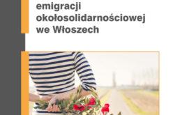 Bilingwizm polsko-włoski i tożsamość kulturowa emigracji okołosolidarnościowej we Włoszech