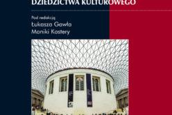 Nowość! Etnografie instytucji dziedzictwa kulturowego
