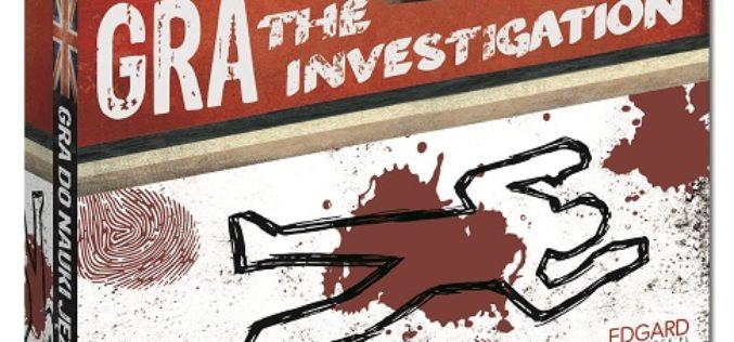 """""""The Investigation"""" –  Kryminalna gra karciana Wydawnictwa Edgard"""