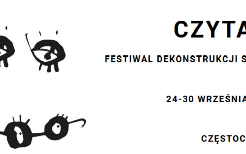 """""""Czytaj!"""" Festiwal Dekonstrukcji Słowa"""