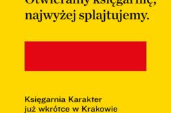 """""""Otwieramy księgarnię najwyżej splajtujemy."""" Księgarnia Karakter już wkrótce w Krakowie"""