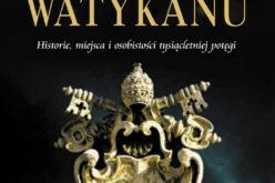 Sekrety Watykanu już w księgarniach!