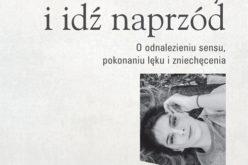 Wydawnictwo W drodze poleca: Włóż buty i idź naprzód