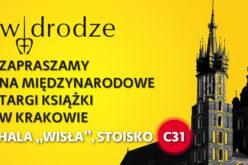 Wydawnictwo W drodze zaprasza na XXVI Targi Wydawców Katolickich w Międzynarodowym Centrum Targowo-Kongresowym EXPO Kraków