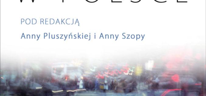 """Nowość! """"Crowdfunding w Polsce"""" Anny Pluszyńskiej i Anny Szopy"""